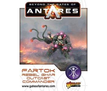 Beyond The Gates Of Antares Fartok, Ghar Outcast Rebels Commander