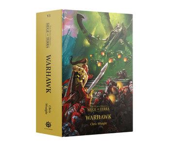 Horus Heresy Siege of Terra - Warhawk book (HB) (English) (PRE ORDER)