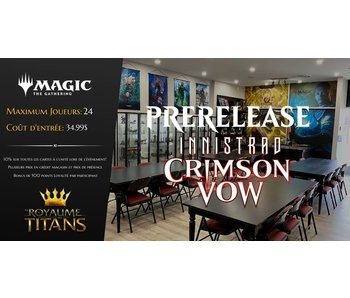 Prerelease - Innistrad Crimson Vow - 12 novembre 2021