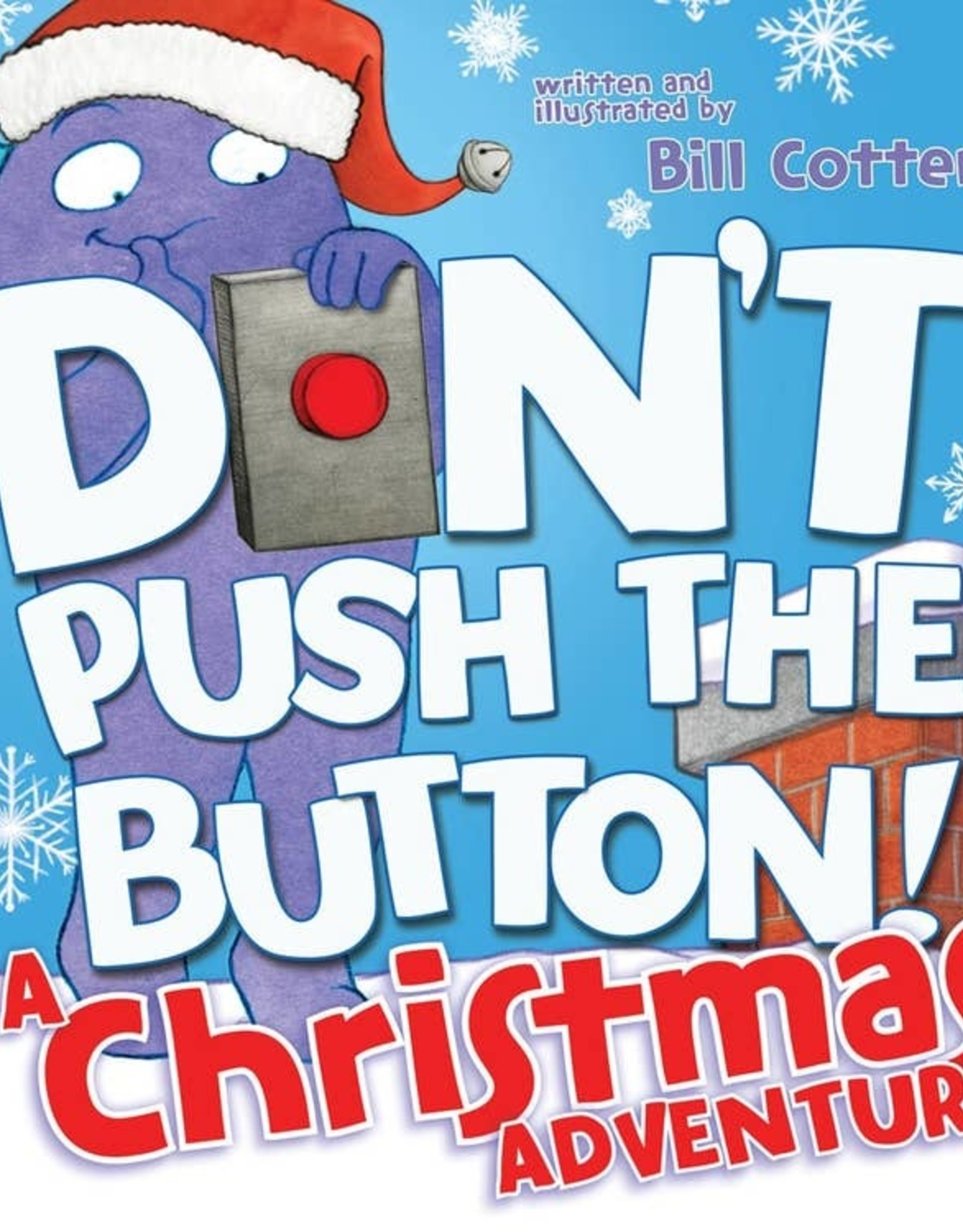 Sourcebooks Don't Push the Button! A Christmas Adventure