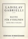 Edition Kunzelmann Gabrielli, Ladislav: Suite for 4 Violins-ca.1851