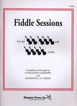HAL LEONARD Gearhart, Livingston & Elizabeth Green: Fiddle Sessions (2-4 violins)