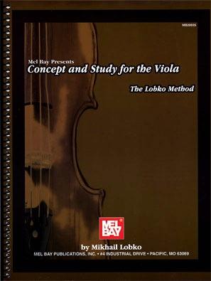 Lobko, Natalya: Concept and Study for the Viola: The Lobko Method (viola)