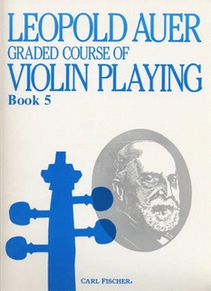 Carl Fischer Auer, Leopold: Graded Course of Violin Playing #5