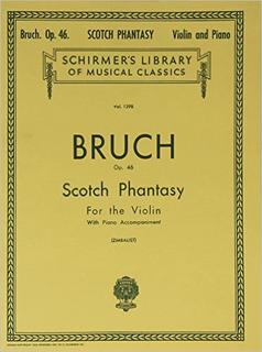 HAL LEONARD Bruch, M. (Zimabalist): Scottish Fantasy, Op.46 (violin, and piano accompaniment)