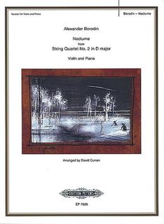 Borodin, Alexander: Nocturne from Quartet No.2 (violin and piano)