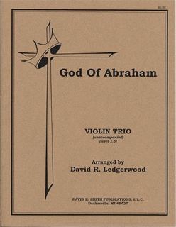 Ledgerwood, D.R.: God of Abraham (3 violins)