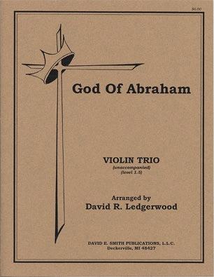 Ledgerwood, D.R.: God of Abraham (3 violins)