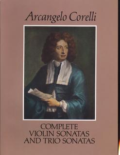 Dover Publications Corelli, A.: (Dover Score) Complete Violin Sonatas and Trio Sonatas (mixed ensemble)