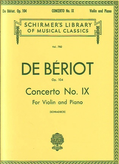 Schirmer De Beriot, Ch.: Concerto #9 in a minor Op.104 (Violin & Piano)
