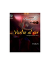 HAL LEONARD Piazzolla, A.: Vuelvo al Sur-10 Tangos & Other Pieces (violin & CD)