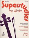 Cohen, Mary: Superstudies Bk.1 (viola)