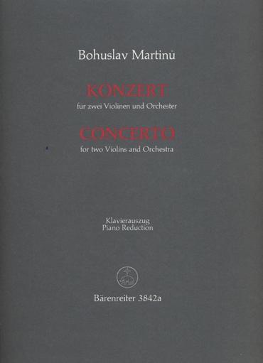 Barenreiter Martinu, Bohuslav: Concerto for Two Violins (2 violins & piano)