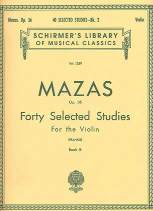 HAL LEONARD Mazas, J.F.: 40 Selected Studies Op.36 Bk.2 (violin)
