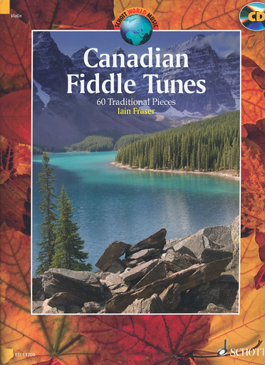 HAL LEONARD Fraser, Ian: Canadian Fiddle Tunes - 60 Traditional Pieces for Violin & CD