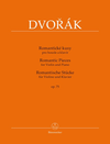 Barenreiter Dvorak, Antonin (Pokorny): Romantic Pieces for Violin and Piano, Op. 75, Barenreiter
