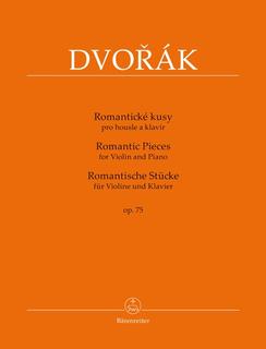 Barenreiter Dvorak, Antonin (Pokorny): Romantic Pieces for Violin and Piano, Op. 75, Barenreiter