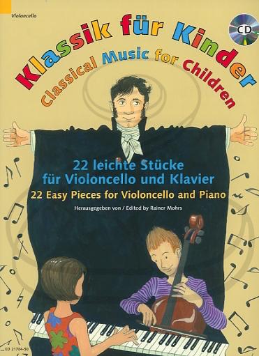 HAL LEONARD Mohrs: (collection) Classical Music for Children (cello & piano)(CD) Schott