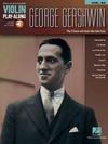 HAL LEONARD Gershwin, George: Play-Along Volume 63 (violin & media access)