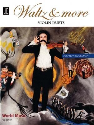 Carl Fischer Igudesman: Waltz & more (2 violins) UE