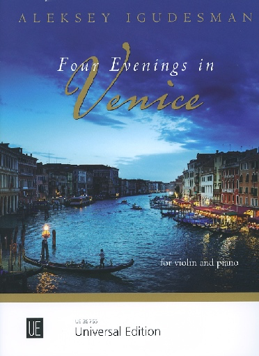 Carl Fischer Igudesman, Aleksey: Four Evenings in Venice (violin & piano)