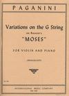 International Music Company Paganini, Niccolo (Francescatti: ''Moses'' Variations on G string (violin & piano)