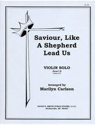 Carlson, Marilyn: Saviour Like a Shepherd (violin & piano)