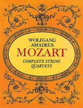 Alfred Music Mozart, W.A.: Dover SCORE Complete String Quartets