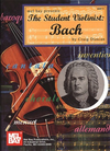 Bach, J.S. (Duncan): The Student Violinist (violin & piano)