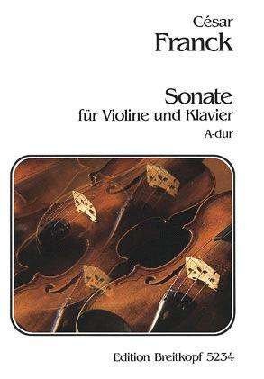 Franck, Cesar: Sonata in A major (violin & piano)