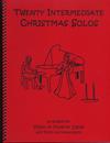 Last Resort Music Publishing Kelley, Daniel: Twenty Intermediate Christmas Solos (violin & piano)