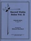 Burckart, Edward: Sacred Violin Solos Vol.2 (violin & piano)