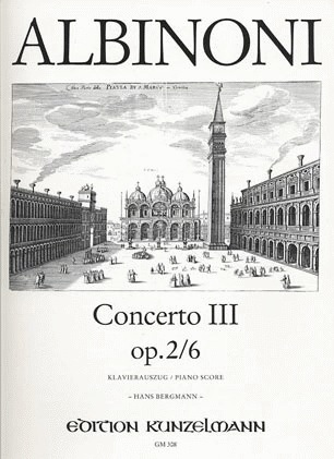 Albinoni, T.: Concerto No. 3 Op.2/6 (violin & piano)