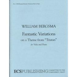 ECS Publishing Bergsma, W.: Fantastic Variations on a Theme from Tristan (viola & piano)