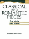 Oxford University Press Forbes, W. (arr): Classical and Romantic Pieces (Viola and Piano)