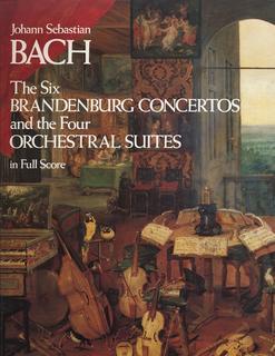Dover Publications Bach, J.S.: (Dover Score) The Six Brandenburg Concertos and the Four Orchestral Suites (mixed ensemble)