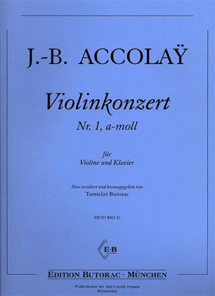 Accolay, J.B.: Concerto No.1 in A minor (Violin & Piano)