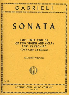 International Music Company Gabrieli: Sonata (3 Violins & Piano, Cello ad lib)