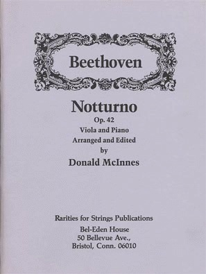 Rarities for Strings Beethoven, L.V. (McInnes): Notturno, Op.42 (viola, and piano)
