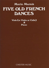 Marais, Marin: Five Old French Dances (viola or violin or cello & piano)