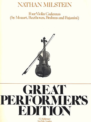 HAL LEONARD Milstein, Nathan: Four Violin Cadenzas (Beethoven, Brahms, Mozart#5, Paganini#1)