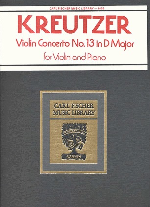 Carl Fischer Kreutzer (Auer): Violin Concerto #13 (violin & piano) OUT OF PRINT
