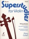 Faber Music Cohen, Mary: Superstudies Book 1 (violin)