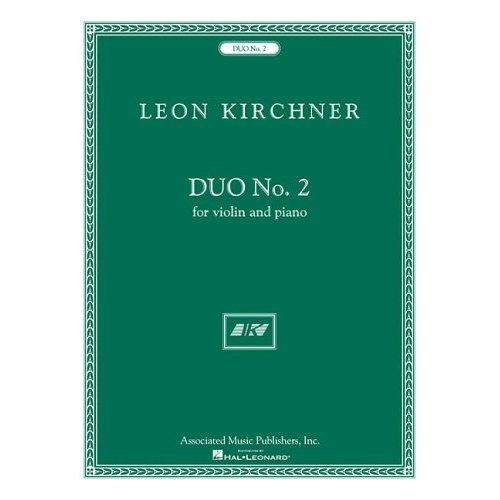 HAL LEONARD Kirchner, Leon: Duo No.2 (violin & piano)