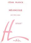 Carl Fischer Franck, Cesar: Melancolie (violin & piano)