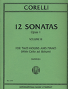 International Music Company Corelli, A. (Woehl): 12 Sonatas, Op.1, Volume III (two violins, and piano, with Cello ad libitum)