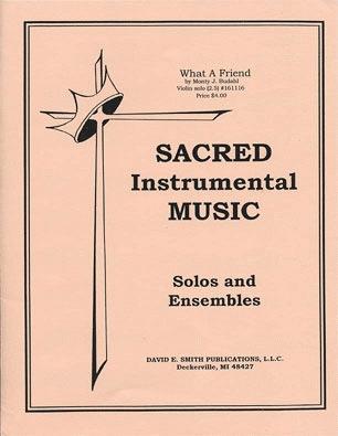 Budahl, M.J.: What a Friend (violin & piano)