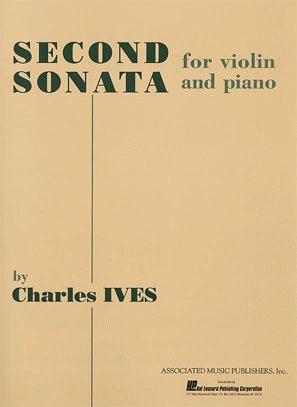 HAL LEONARD Ives, Charles: Sonata #2 (Violin & Piano)
