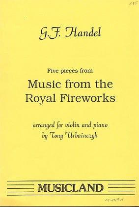 Handel, G.F.: Five Pieces from Royal Fireworks Music (violin & piano)