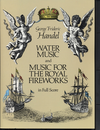 Dover Publications Handel, G.F.: (Dover Score) Water Music and Music for the Royal Fireworks (mixed ensemble)